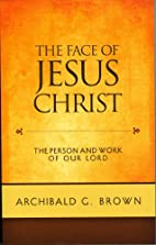 The Face of Jesus Christ: The Person and…