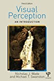 Wade, Nicholas: Visual Perception: An Introduction, 3rd Edition