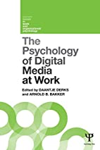 The psychology of digital media at work by…