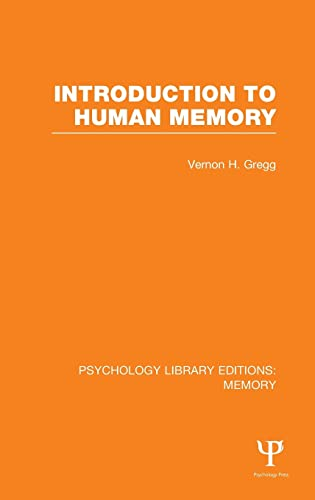 introduction-to-human-memory-ple-memory-psychology-library-editions-memory-volume-8