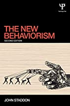 The New Behaviorism: Second Edition by John…