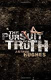 Hughes, Arthur: Pursuit of Truth