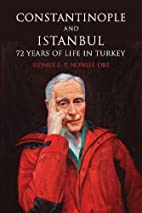 Constantinople and Istanbul: 72 Years of…