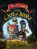 The Jolley-Rogers and the Cave of Doom by…