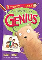 My Hamster is a Genius (Stinky and Jinks) by…