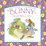 Preston, Tim: The Bunny of Bluebell Hill (Spring Picture Books)