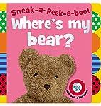 Sneak-a-Peek-a-boo! Where's My Bear? by Jane…