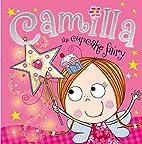 Camilla, the Cupcake Fairy by Tim Bugbird