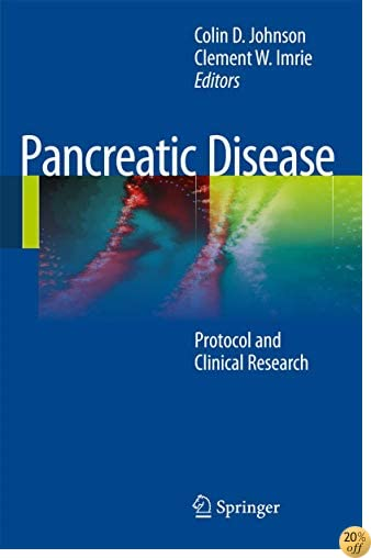 Pancreatic Disease: Protocols and Clinical Research