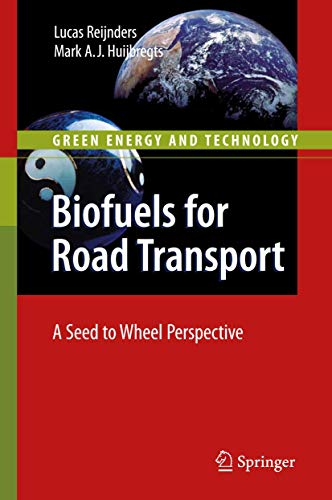 biofuels-for-road-transport-a-seed-to-wheel-perspective-green-energy-and-technology