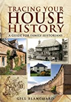 Tracing Your House History: A Guide for…