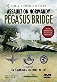 Saunders, Tim: ASSAULT ON NORMANDY: PEGASUS BRIDGE (Pen & Sword Military)