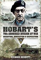 Hobart's 79th Armoured Division at War:…