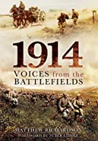 1914 : voices from the battlefields by…