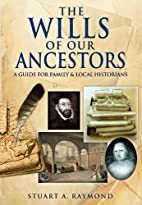 The Wills of Our Ancestors: A Guide for…