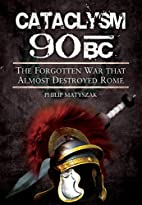 Cataclysm 90 BC: The forgotten war that…