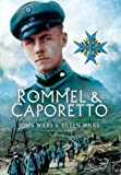 Wilks, John: ROMMEL AND CAPORETTO