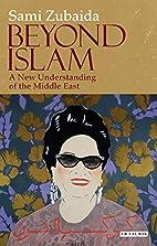 Beyond Islam: A New Understanding of the…