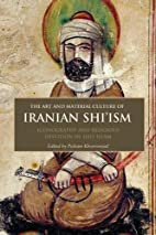 The Art and Material Culture of Iranian…