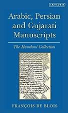 Arabic, Persian and Gujarati Manuscripts:…