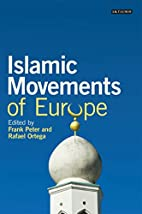 Islamic Movements of Europe (Library of…