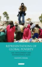 Representations of Global Poverty: Aid,…