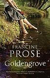 Prose, Francine: Goldengrove