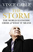 The Storm: The World Economic Crisis and…