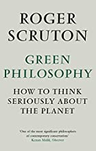 Green Philosophy: How to Think Seriously…