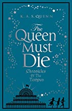 The Queen Must Die (Chronicles of the…