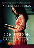 Goodman, Allegra: The Cookbook Collector