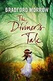 Morrow, Bradford: Diviner's Tale, the