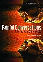Painful Conversations: Making Pain…