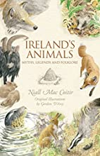 Ireland's Animals: Myths, Legends and…