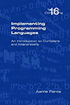 Implementing Programming Languages: an…