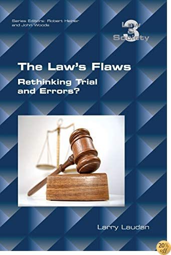 The Law's Flaws: Rethinking Trials and Errors? (Law and Society)