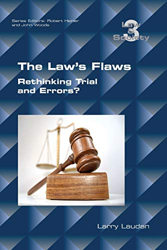 the-laws-flaws-rethinking-trials-and-errors-law-and-society