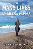 Fox, Jennifer: The Many Lives of Marilena Pappas