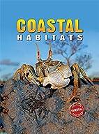 Essential Habitats: Coastal Habitats by…
