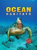 Essential Habitats: Ocean Habitats by Paul…
