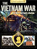 Smith, Jeremy: Lost Words the Vietnam War: The War That Split a Nation