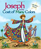 Joseph and his Coat of Many Colors (My Bible…