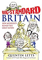 Bog-Standard Britain: How Mediocrity Ruined…