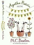 Agatha Raisin and the Potted Gardener…