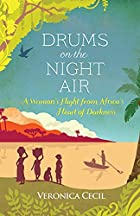 Drums on the Night Air: A Woman's…