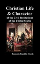 Christian Life and Character of the Civil…