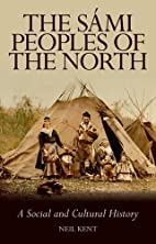 The Sami Peoples of the North: A Social and…
