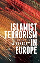 Islamist Terrorism in Europe: A History by…