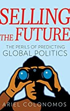 Selling the Future: The Paradoxes of…