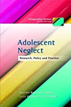 Adolescent Neglect: Research, Policy and…